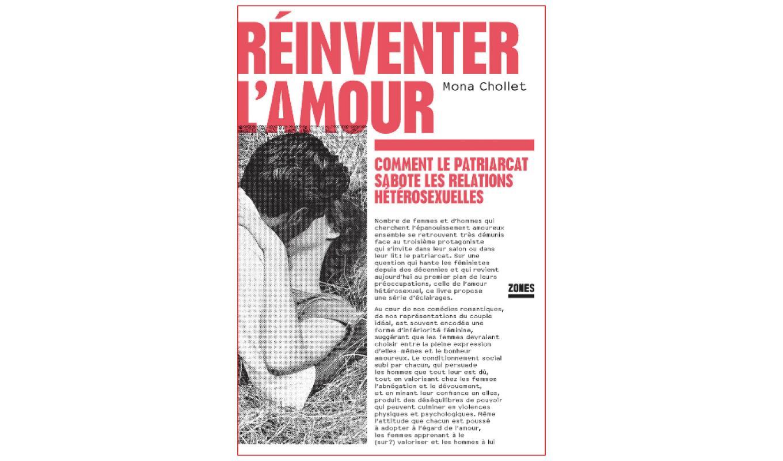 [CHRONIQUE] «Réinventer l'amour», Mona Chollet – Bricoler avant la révolution